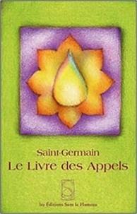 Maître Saint-Germain - Le livre des appels.
