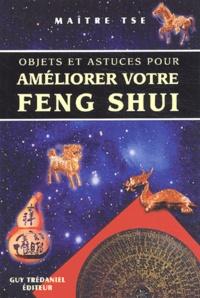 Objets et astuces pour améliorer votre feng shui -  Maître Tse |