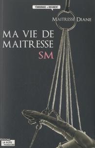 Galabria.be Ma vie de Maitresse SM Image