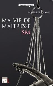 Ma vie de maîtresse SM.pdf