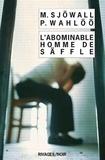 Maj Sjöwall et Per Wahlöö - L'abominable homme de Säffle - Le roman d'un crime.