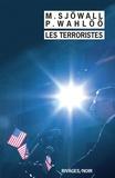 Maj Sjöwall et Per Wahlöö - Les terroristes.