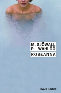 Maj Sjöwall et Per Wahlöö - Roseanna - Le roman d'un crime.