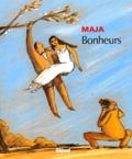 Maja - Bonheurs.
