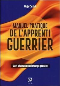 Era-circus.be Manuel pratique de l'apprenti guerrier - L'art chamanique du temps présent Image