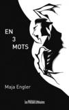 Maja Engler - En 3 mots.