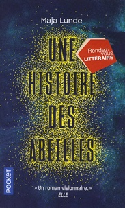 Maja Lunde - Une histoire des abeilles.