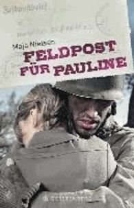 Maja Nielsen - Feldpost für Pauline.