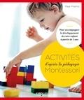 Maja Pitamic - Activités Montessori - Pour accompagner le développement de votre enfant à partir de 3 ans.