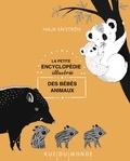 Maja Säfström - La petite encyclopédie illustrée des bébés animaux.