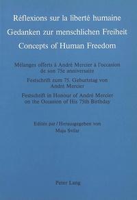 Maja Svilar - Réflexions sur la liberté humaine - Mélanges offerts à André Mercier à l'occasion de son 75e anniversaire.