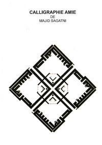 Majid Sagatni - Calligraphie amie.