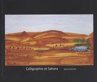 Majid Sagatni - Calligraphie et Sahara.