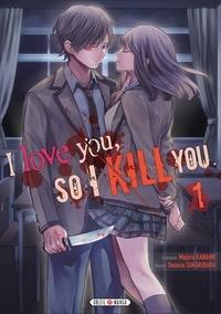 Majuro Kaname - I love you so I kill you T01.