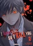 Majuro Kaname - I love you so I kill you T02.