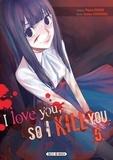 Majuro Kaname - I love you so I kill you T05.