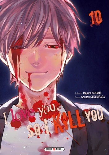 Majuro Kaname et Sousou Sakakibara - I love you, so I kill you Tome 10 : .