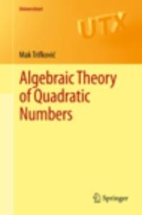 Mak Trifkovic - Algebraic Theory of Quadratic Numbers.