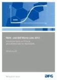 MAK- und BAT-Werte-Liste 2013 - Maximale Arbeitsplatzkonzentrationen und Biologische Arbeitsstofftoleranzwerte. Senatskommission zur Prüfung gesundheitsschädlicher Arbeitsstoffe. Mitteilung 49.