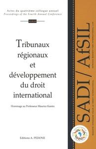 Tribunaux régionaux et développement du droit international - En hommage au Professeur Kamto.pdf