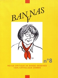 Evariste Blanchet - Bananas N° 8 : .