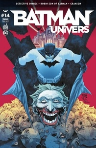 Ray Fawkes et Ramon Bachs - Batman Univers N° 14 : Detective comics ; Robin, son of Batman ; Grayson.