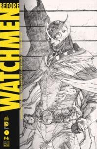 François Hercouët et Pôl Scorteccia - Before Watchmen N° 4B, juillet-août  : .