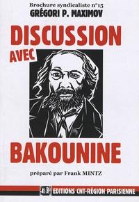 Frank Mintz - Brochure syndicaliste N° 15 : Discussion avec Bakounine.