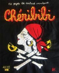 Chéribibi - ChériBibi N° 11 : ChériBibi veut en découdre !.