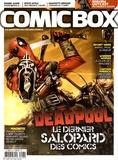 Xavier Fournier - Comic Box N° 98 : Deadpool - Le dernier salopard des comics.