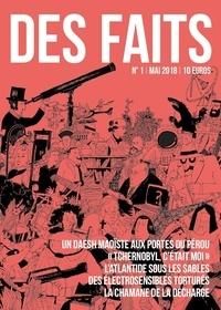 François Burkard - Des faits N° 1, mai 2018 : .