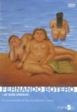 "Mauricio Martinez-Cavard - Fernando Botero - ""Je suis unique"". 1 DVD"
