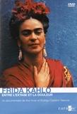 Ana Vivas et Rodrigo Castano Valencia - Frida Kahlo - Entre l'extase et la douleur. 1 DVD