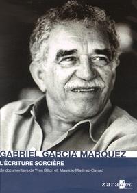 Yves Billon et Mauricio Martinez-Cavard - Gabriel Garcia Marquez - L'écriture sorcière. 1 DVD