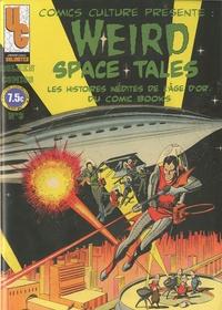 Univers comics - Golden Comics N° 3 : Weird space tales - Les histoires inédites de l'âge d'or du comic books.