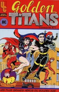 Univers comics - Golden Titans N° 1 : .