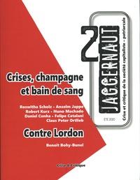 Roswitha Scholz et Anselm Jappe - Jaggernaut N° 2, été 2020 : Crises, champagne et bain de sang.