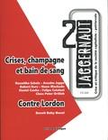Anselm Jappe et Robert Kurz - Jaggernaut N° 2, printemps 2020 : Crises, champagne et bain de sang.