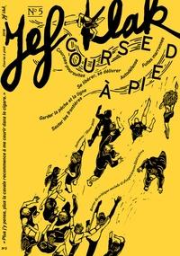 Judith Chouraqui - Jef Klak N° 5 : Course à pied. 1 CD audio