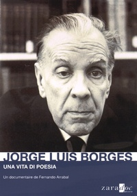 Fernando Arrabal - Jorge Luis Borges - Una vita di poesia.