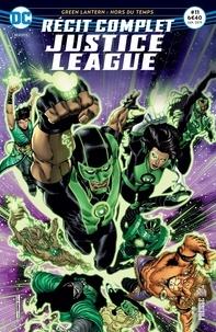 François Hercouët - Justice League N° 11 : Green Lantern : hors du temps - Récit complet.