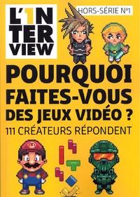 Pierre Gaultier - L'1nterview Hors-Série n°1 : Pourquoi faites-vous des jeux vidéo ? - 111 créateurs répondent.