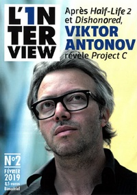 Pierre Gaultier - L'1nterview N° 2, février 2019 : Viktor Antonov.