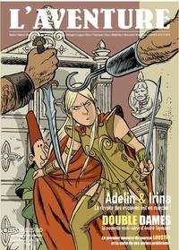 Collectif - L'aventure N° 9 : Spécial Adelin & Irina.