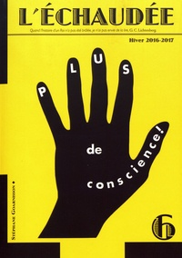 Collectif - L'Echaudée N° 6, hiver 2016-201 : .