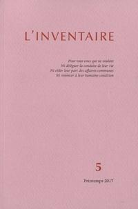Nicolas Gey et Matthieu Amiech - L'inventaire N° 5, printemps 2017 : .