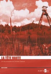 Christian Deloeuil - La tête haute. 1 DVD