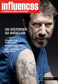 Les influences Editions - Les influences - N° 1, Un historien au Bataclan.