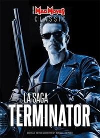 Collectif - Mad Movies Hors-série Classic N : La saga Terminator.