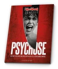 Gilles Esposito et Cédric Delelée - Mad Movies Hors-série Classic N : Psychose - Du chef-d'oeuvre d'Hitchcock à la série Bates Motel.